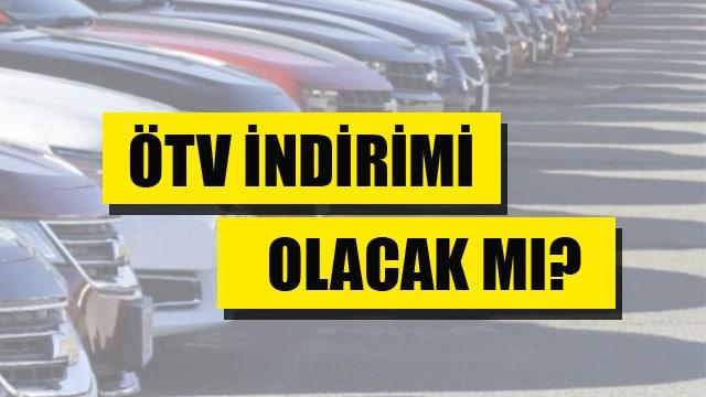 Araç fiyatlarını düşürmek için ÖTV indirimi gelecek mi?