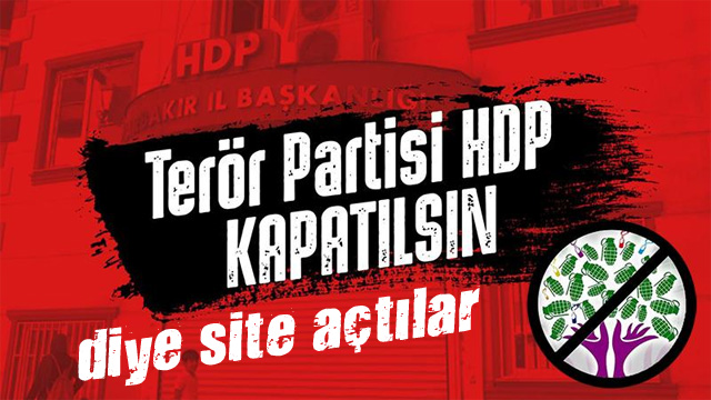 HDPkapatilsin.com adlı site açıldı! Kimler kapatılması için imza attı?