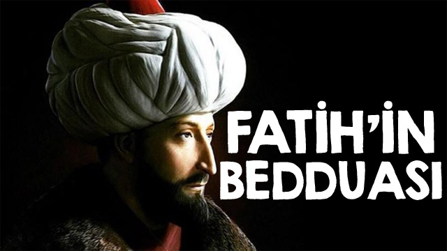 İşte Fatih Sultan Mehmet'in beddua ettiği kişiler!